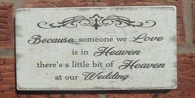 shabby vintage chic distressed because someone we love is in heaven plaque sign