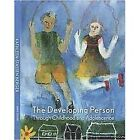 Developing Person Through Childhood and Adolescence by Kathleen Stassen Berger (2011, Hardcover, Revised)