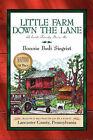 Little Farm Down the Lane by Bonnie Bedi Siegrist (Paperback / softback, 2003)