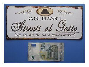 Targa-vintage-034-Da-qui-in-avanti-Attenti-al-Gatto-034-metallo-cm-25x11