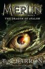 The Dragon of Avalon by T A Barron (Paperback / softback, 2011)