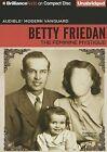 The Feminine Mystique by Professor Betty Friedan (CD-Audio, 2013)