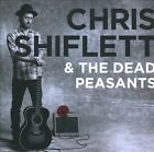 Chris Shiflett & the Dead Peasants by Chris Shiflett/The Dead Peasants (CD, Jul-2010, RCA)