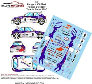 DECALS-1-43-REF-Peugeot-306-Maxi-Panizzi-Delecour-Tour-de-Corse-1997