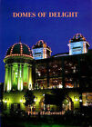 Domes of Delight: History of the Bradford Alhambra by Peter Holdsworth (Hardback, 1989)