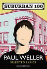 Suburban 100 by Paul Weller (Paperback, 2010)