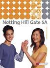 Notting Hill Gate 5 A. Textbook (2011, Gebundene Ausgabe)