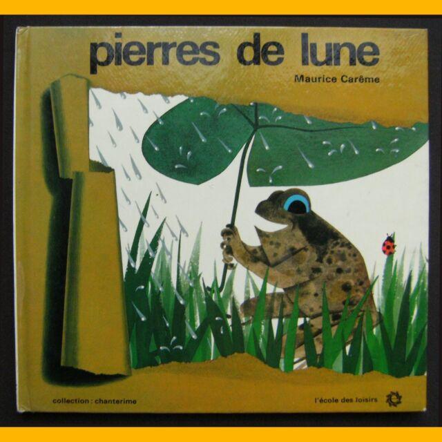 Chanterime PIERRES DE LUNE Maurice Carême Philippe Thomas 1972