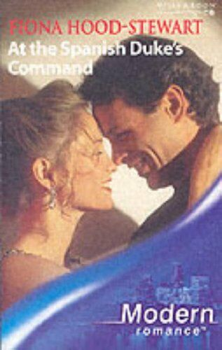 (Very Good)0263841472 At the Spanish Duke's Command (Mills & Boon Modern),Fiona
