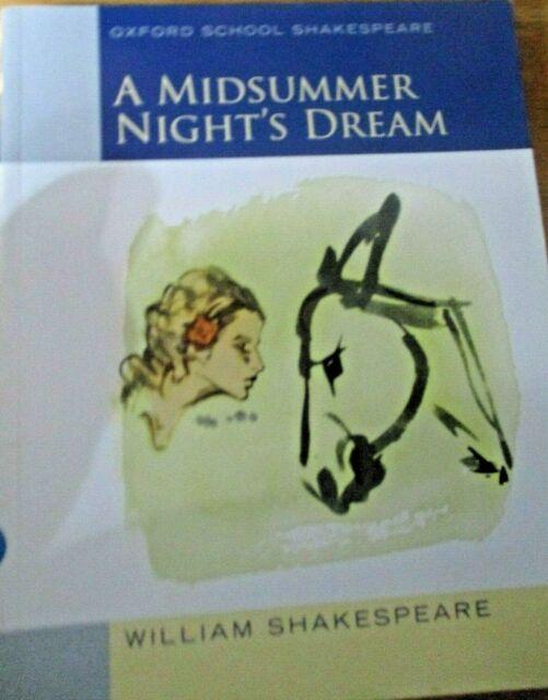 Oxford School Shakespeare: Midsummer Nights Dream, Shakespeare, William, Used; G