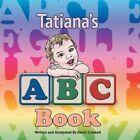 Tatiana's ABC Book by Devin Crockett (Paperback / softback, 2014)