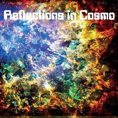 REFLECTIONS IN COSMO - REFLECTIONS IN COSMO   CD NEUF