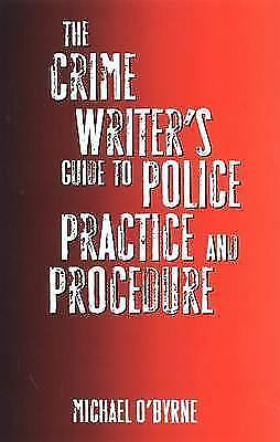The Crime Writer's Guide to Police Practice and Procedure-ExLibrary