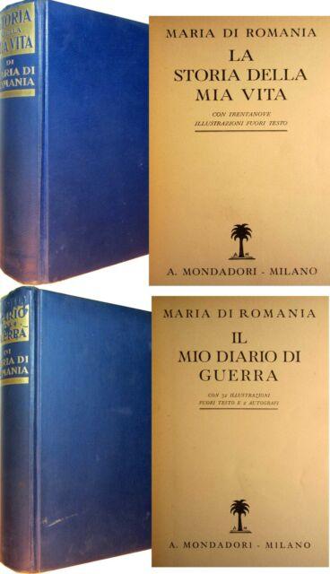 MARIA di ROMANIA Storia della mia vita + Il mio diario di guerra MONDADORI1937/8