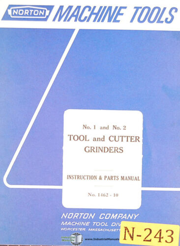 Tool and Cutter Grinder Instructions /& 1462-10 Parts Manual 1967 Norton 1 /& 2