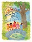 Merrily We Sing: Original Songs in the Mood of the Fifth by Ilian Willwerth (Paperback, 2014)