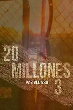 Cuentos Del Mundo Muerto: 20millones3 by Paz Alonso (2014, Paperback)
