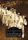 African-American Life in Louisville by Bruce M Tyler (Paperback / softback, 1998)