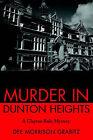 Murder in Dunton Heights: A Clayton Rule Mystery by Dee Morrison Grabitz (Paperback / softback, 2001)
