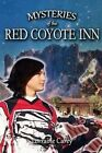 Mysteries of the Red Coyote Inn by Lorraine Carey (Paperback / softback, 2014)