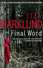 The Final Word by Liza Marklund (Paperback, 2016)