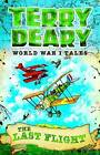 The Last Flight by Terry Deary (Paperback, 2016)