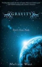 Gravity by Melissa West (2012, Paperback)