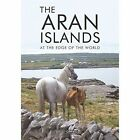 The Aran Islands: At the Edge of the World by O'Brien Press Ltd (Paperback, 2017)