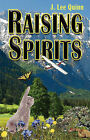 Raising Spirits by J Lee Quinn (Paperback / softback, 2007)