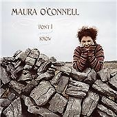 Don't I Know, Maura O'Connell, Very Good