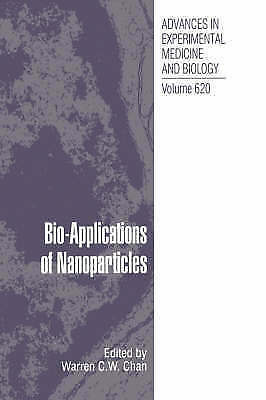Bio-Applications of Nanoparticles (Advances in Experimental Medicine and Biolog