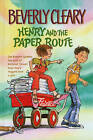 Henry and the Paper Route by Beverly Cleary (Hardback, 2014)