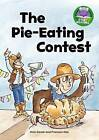 The Pie-Eating Contest by Mick Gowar (Paperback / softback, 2013)