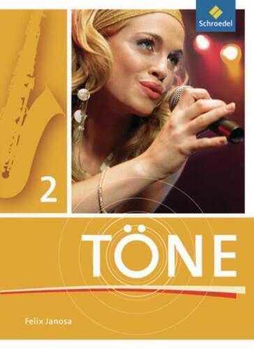 1 von 1 - Töne / Ausgabe 2012: Töne: Schülerband 2 von Janosa, Felix