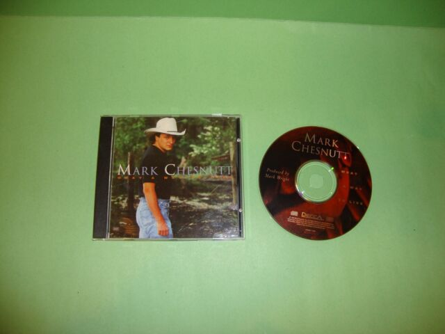 What a Way to Live by Mark Chesnutt (CD, Sep-1994, Decca)