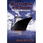 When You Work Shadows Can Never Walk Light Fiction by Billy D Smi. 9781438938646