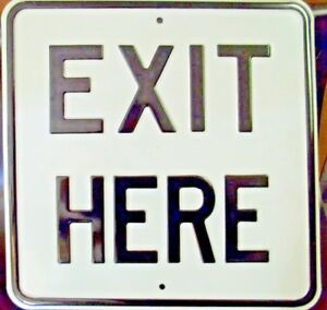 """18x18 """"EXIT HERE"""" Embossed Steel Sign"""