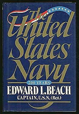 U. S. Navy : Two Hundred Years by Beach, Edward L., Jr.