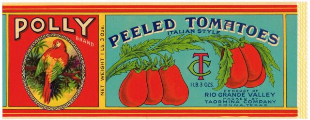 TIN CAN LABEL VINTAGE POLLY DONNA TEXAS PARROT ITALIAN C1930 ORIGINAL TOMATOES