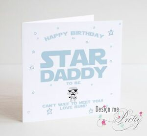 Image Is Loading STAR WARS DADDY TO BE Birthday Card New