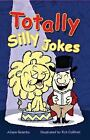 Totally Silly Jokes by Alison Grambs (2004, Paperback)