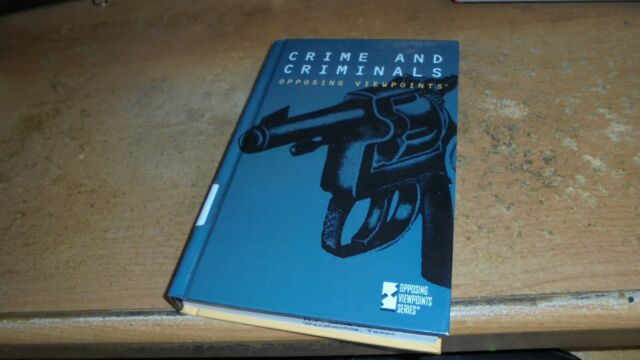 Opposing Viewpoints: Crime and Criminals by Paul Winters (1995, Hardcover