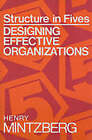 Structure in Fives: Designing Effective Organizations by Henry Mintzberg (Paperback, 1992)