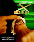 The X-Discipline: Financial Independence for the Web-Savvy Investor by Paul W. Accampo (Paperback, 2004)