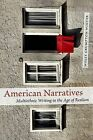 American Narratives: Multiethnic Writing in the Age of Realism by Molly Crumpton Winter (Hardback, 2007)