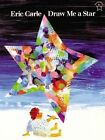 Draw Me a Star by Eric Carle (Paperback / softback)