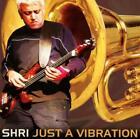 Just A Vibration (Ft.Hammonds Saltaire Brass Band) von Shri (2016)