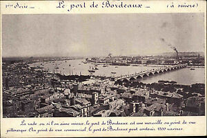 Bordeaux-France-s-w-CPA-1910-Le-port-Hafen-Bruecke-Schiffe-mit-Preistafel