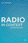 Radio in Context by Guy Starkey (Paperback, 2013)