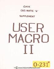 Osaka Okk G Cncmatic User Macro Ii Programming Supplement Manual